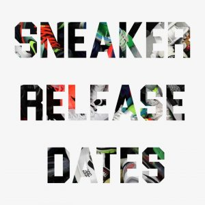 Sneaker Release Dates 2021